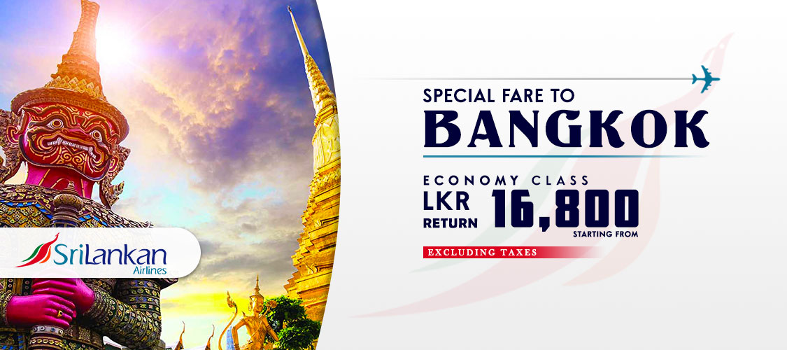 Special Fare to Bangkok - Sri Lankan Airlines